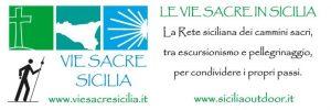 Il VI meeting VIE SACRE di SICILIA quest'anno si svolgerà a Scicli dal 22 al 24 novembre