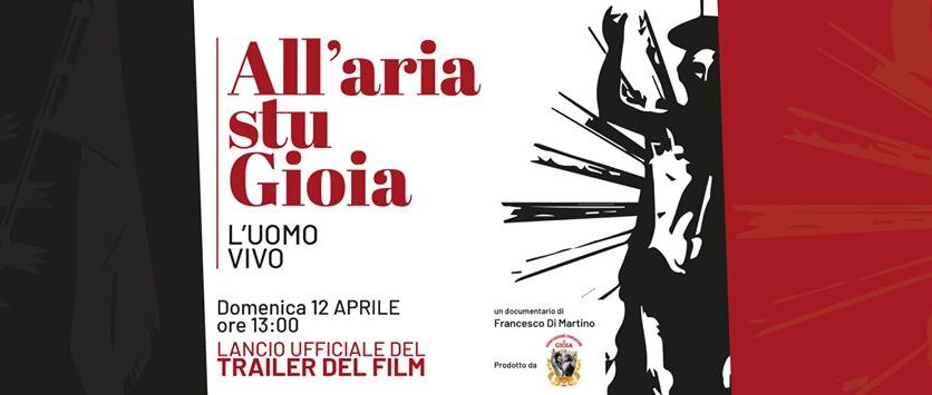 """All'Aria Stu Gioia"" – L'Uomo Vivo. Trailer del Film-Documentario del regista Francesco Di Martino"