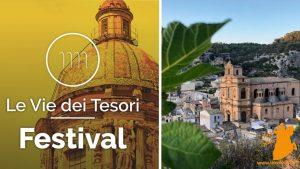 Ritornano le Vie dei Tesori. A Scicli, Palermo, Noto, Messina e in altre 12 meravigliose città d'arte.